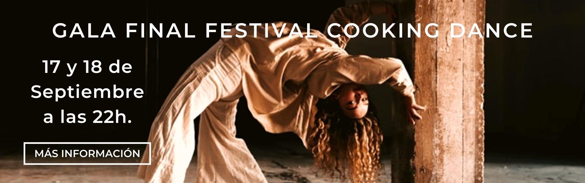 GALA FINAL del FESTIVAL COOKING DANCE